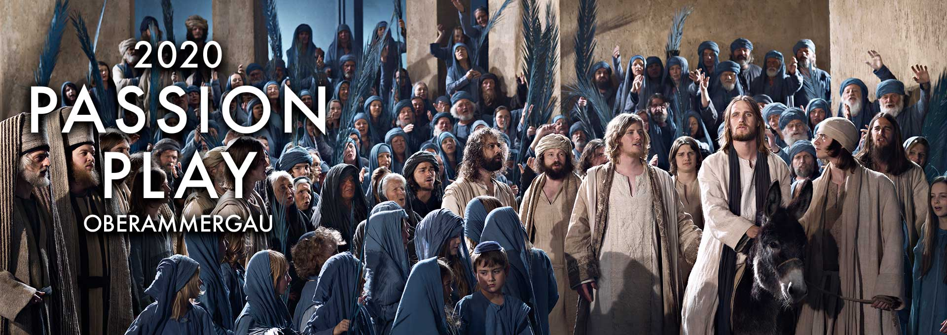 Passion Play 2020 Oberammergau